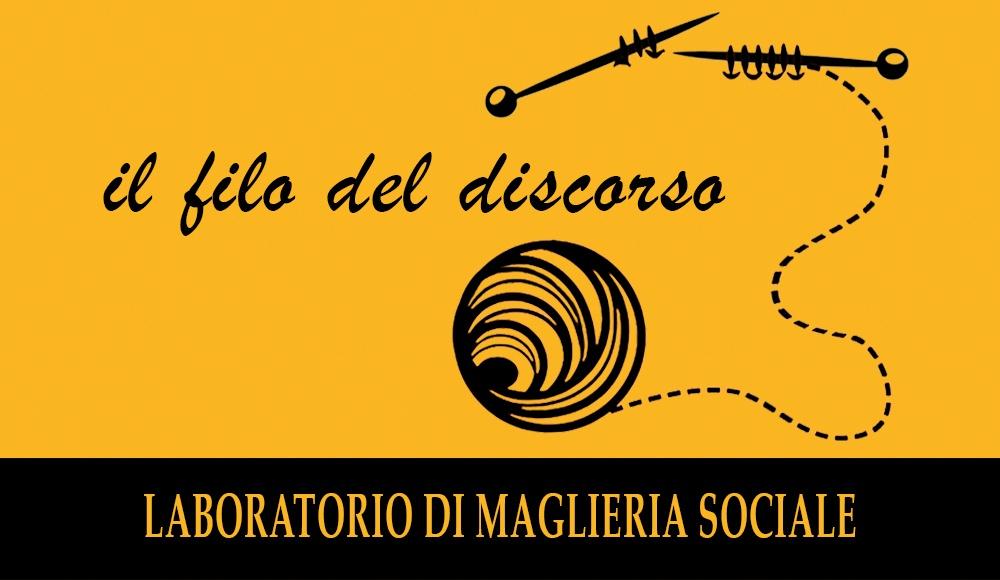 Il filo del discorso: un laboratorio di maglieria sociale