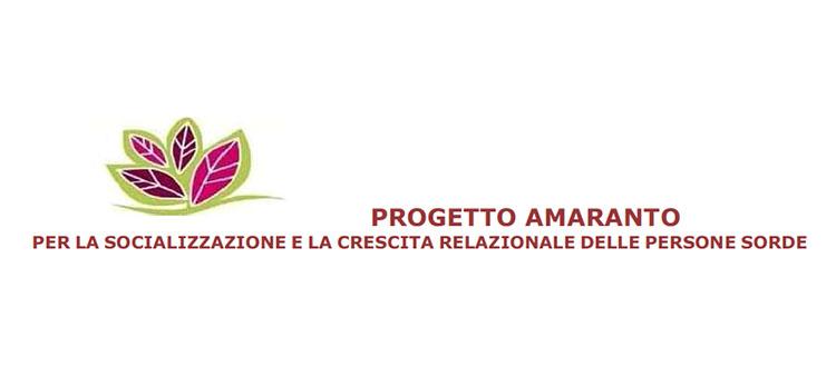 Progetto Amaranto per la socializzazione e la crescita relazionale delle persone sorde