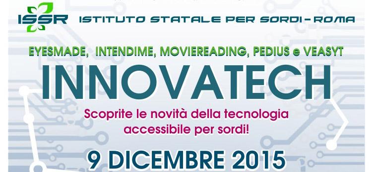 A Roma c'è Innovatech, la tecnologia al servizio delle persone con disabilità uditive